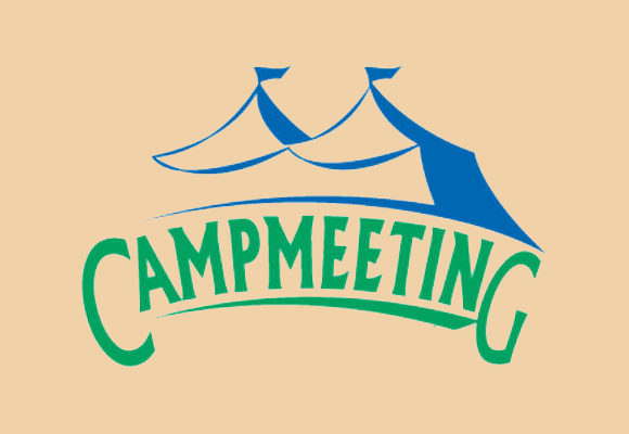 Camp Meetings: Here To Stay or Time To Go?