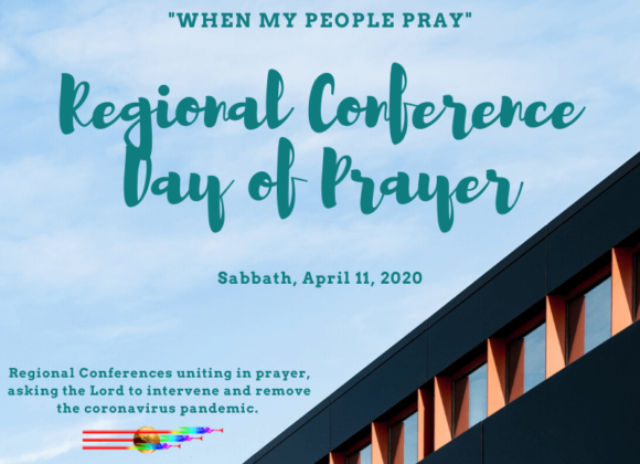 Regional Conference Day of Prayer-Sabbath, April 11, 2020