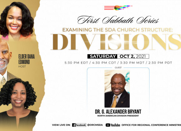Examining the SDA Church Structure: Divisions